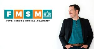 Five Minute Social Academy with Jerry Potter